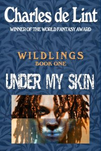 Under My Skin: Wildlings Book 1 (2012)